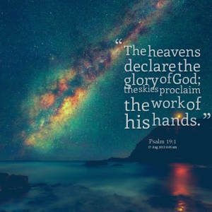 18375-the-heavens-declare-the-glory-of-god-the-skies-proclaim-the